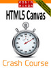 Robin Nixon: HTML5 Canvas Crash Course