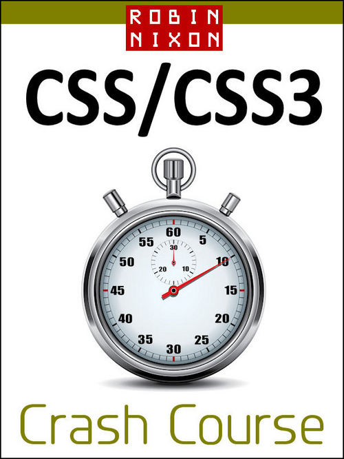 Product picture Robin Nixon: CSS & CSS3 Crash Course