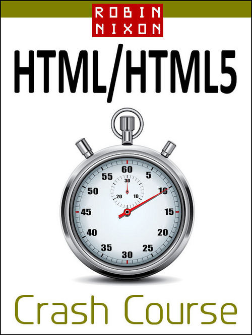 Product picture Robin Nixon: HTML & HTML5 Crash Course