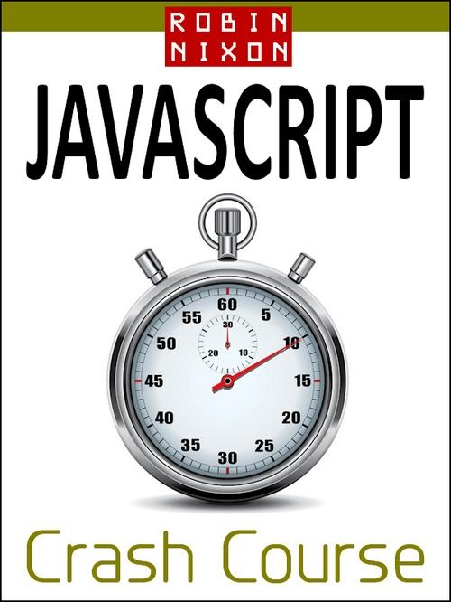 Product picture Robin Nixon: JavaScript Crash Course